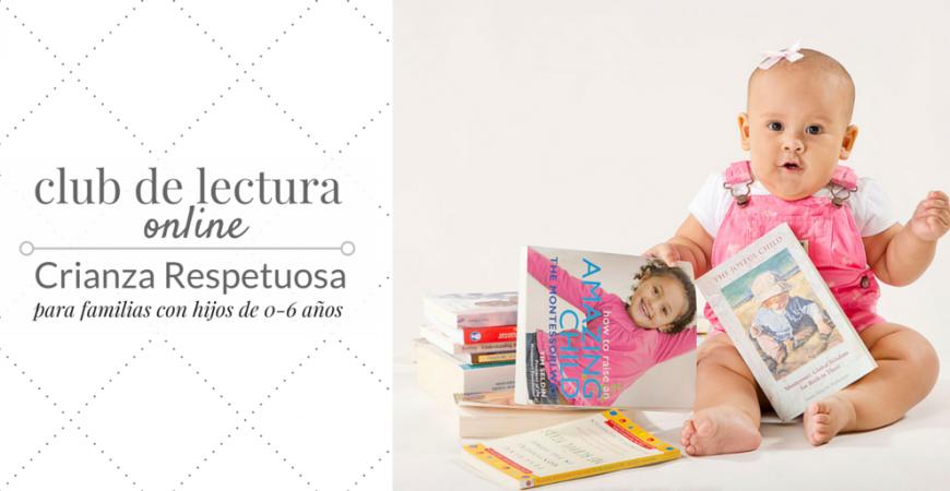 Club de Lectura Online – Crianza Respetuosa
