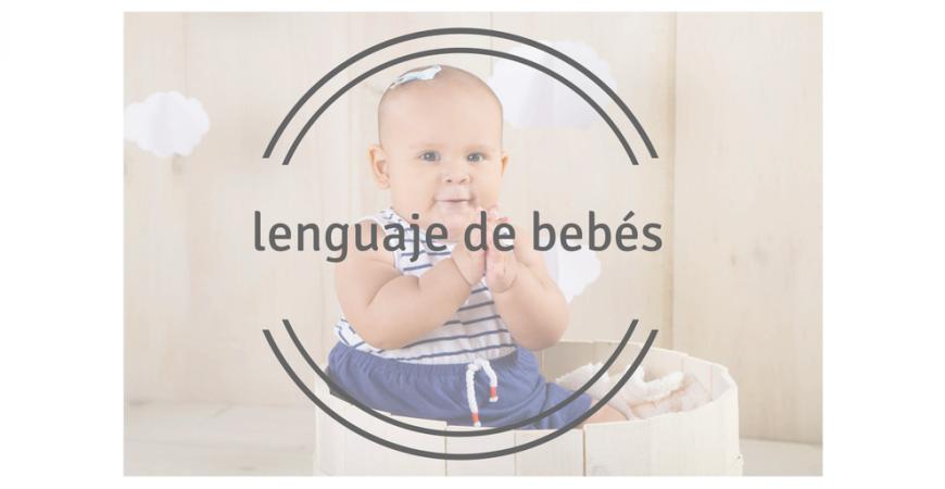 Lenguaje de bebés